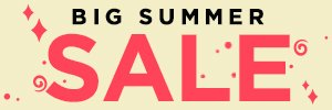 The Big Summer Sale - Up to 75% Off